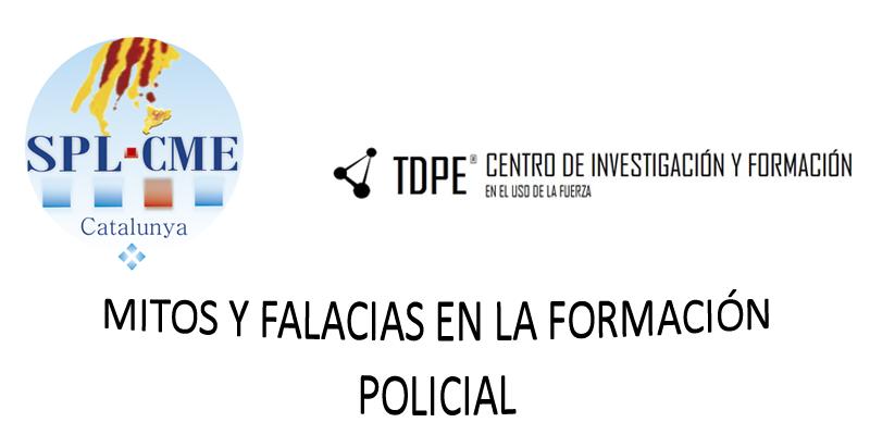 SPLCME-Ponencia sobre mitos y falacias en la formación policial. Gratuita