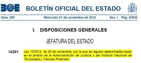 Ley que regula determinadas tasas en la administración de Justicia….